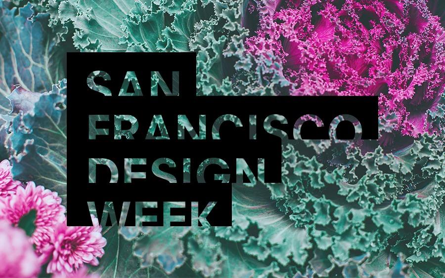 San Francisco DesignWeek 2019