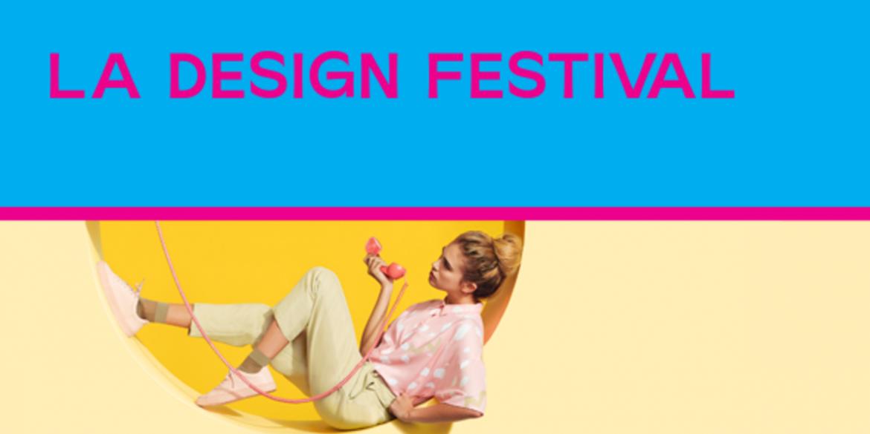 Los Angeles Design Festival 2019 Event